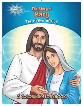 Paperback The Story of Mary: The Mother of God Book