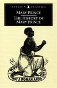 The History of Mary Prince: A West Indian Slave Narrative 0472084100 Book Cover