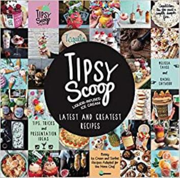 Hardcover Tipsy Scoop Latest and Greatest Book