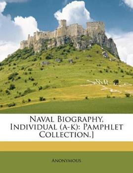 Paperback Naval Biography, Individual : Pamphlet Collection. ] Book