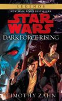 Star Wars: Dark Force Rising - Book #2 of the Star Wars: The Thrawn Trilogy