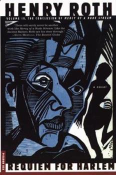 Requiem for Harlem: Mercy of a Rude Stream Volume IV 0312202059 Book Cover