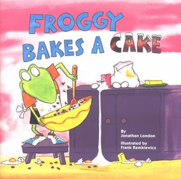 Froggy Bakes a Cake (Reading Railroad Books) - Book  of the Froggy