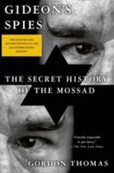 Gideon's Spies: The Secret History of the Mossad 0312252846 Book Cover