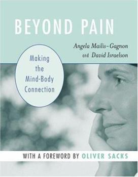 Beyond Pain: Making the Mind-Body Connection 0472030825 Book Cover