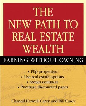 The New Path to Real Estate Wealth: Earning Without Owning 047146791X Book Cover