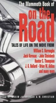 The Mammoth Book of on the Road: Tales of Life on the Move From