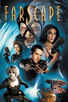 Farscape: The Beginning of the End of the Beginning - Book #1 of the Farscape - Graphic Novels & Comics
