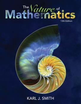 The Nature of Mathematics (10th Edition) 0534139140 Book Cover