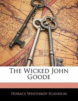 Paperback The Wicked John Goode Book