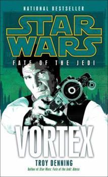 Star Wars: Fate of the Jedi: Vortex - Book  of the Star Wars Legends