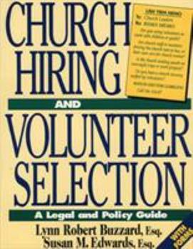 Paperback Church Hiring and Volunteer Selection: A Legal and Policy Guide Book