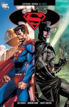 Superman / Batman (Volume 10): Big Noise - Book #131 of the Modern Batman