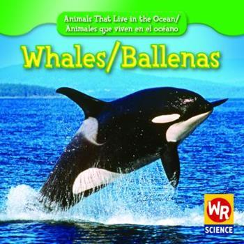 Whales - Book  of the Animals That Live in the Ocean / Animales que Viven en el Océano