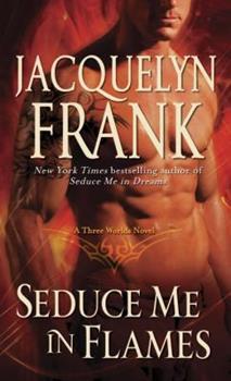 Seduce Me in Flames 0345517687 Book Cover