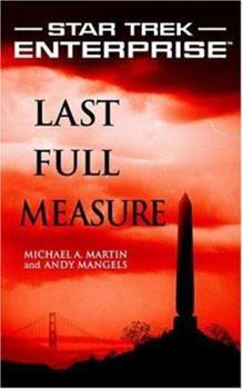 Last Full Measure - Book #1 of the Star Trek - Enterprise: Relaunch