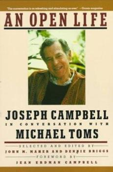 An Open Life: Joseph Campbell in Conversation with Michael Toms 0943914477 Book Cover