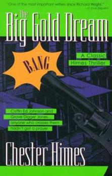The Big Gold Dream 1560251042 Book Cover