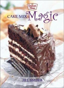 Duncan Hines Cake Mix Magic 077880061X Book Cover