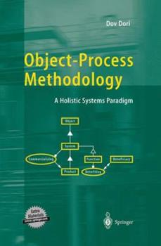 Paperback Object-Process Methodology: A Holistic Systems Paradigm Book