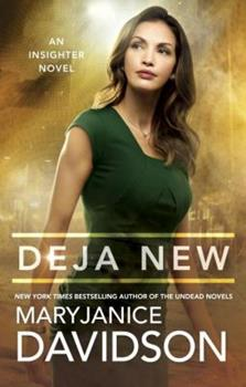 Deja New - Book #2 of the Insighter