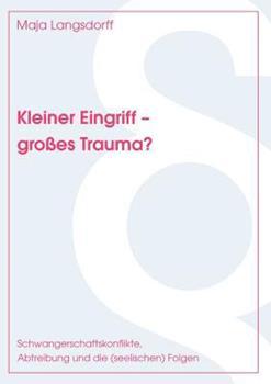 Paperback Kleiner Eingriff - Gro?es Trauma? [German] Book