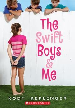 The Last Summer of the Swift Boys 0545562015 Book Cover
