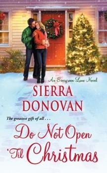 Do Not Open 'til Christmas - Book #3 of the Evergreen Lane