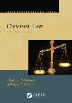 Criminal Law (Textbook Treatise) 1567064957 Book Cover