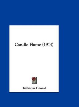 Hardcover Candle Flame (1914) Book