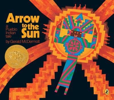 Paperback Arrow to the Sun: A Pueblo Indian Tale Book