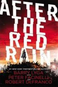 After the Red Rain 0316406031 Book Cover