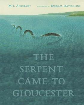 The Serpent Came to Gloucester 0763620386 Book Cover