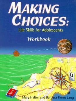 Making Choices: Student Workbook 0911655379 Book Cover