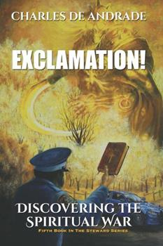 Paperback Exclamation!: Discovering The Spiritual War Book