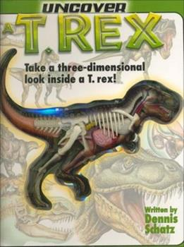 Uncover a T-Rex: An Uncover It Book 1571457909 Book Cover