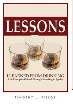 Hardcover Lessons I Learned from Drinking Book
