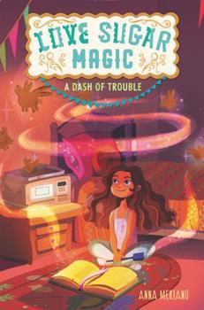 Paperback Love Sugar Magic: A Dash of Trouble Book
