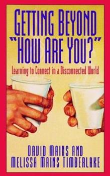 """Getting Beyond """"How Are You?"""" 1564760359 Book Cover"""