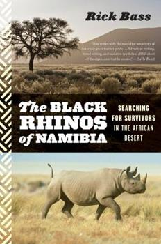 The Black Rhinos of Namibia: Searching for Survivors in the African Desert 0547055218 Book Cover