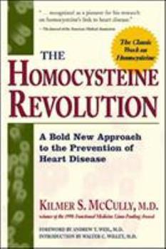 The Homocysteine Revolution 0879839759 Book Cover