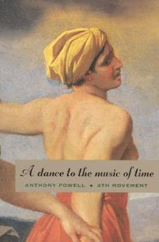 A Dance to the Music of Time: Fourth Movement 0226677184 Book Cover
