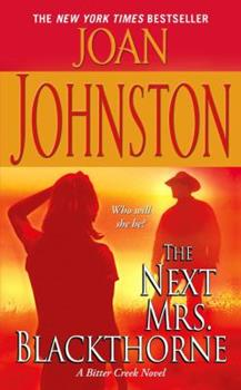 The Next Mrs. Blackthorne - Book #6 of the Bitter Creek