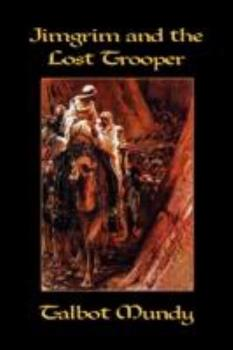 The Lost Trooper - Book #6 of the Jimgrim/Ramsden/Ommony