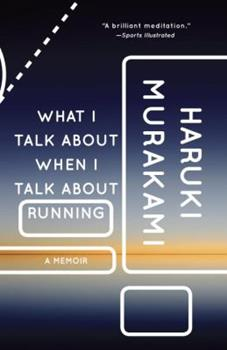 Paperback What I Talk about When I Talk about Running: A Memoir Book