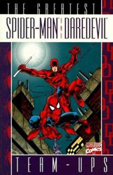 Greatest Spider-Man and Daredevil Team-Ups - Book  of the Marvel Team-Up 1972