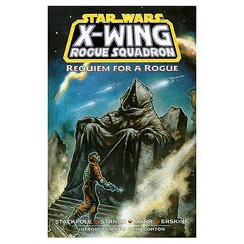 Requiem for a Rogue (Star Wars: X-Wing Rogue Squadron, Volume 5) - Book  of the Star Wars Universe