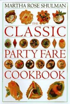 The Classic Party Fare Cookbook, (Classic Cookbooks) 1564588548 Book Cover