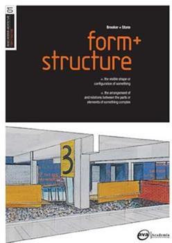 Basics Interior Architecture: Form & Structure: The Organisation of Interior Space (Basics Interior Architecture) 294037340X Book Cover