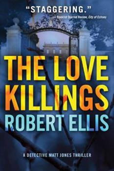 The Love Killings - Book #2 of the Detective Matt Jones